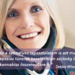 Debbie Wilson története: Hogyan segít a kannabisz a trauma által kiváltott epilepszia kezelésében