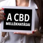 A kannabidiol (CBD) mellékhatásai és toxicitása